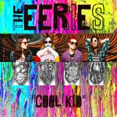 The Eeries - Cool Kid