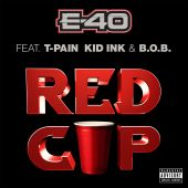 B.o.B, E-40, Kid Ink, T-Pain - Red Cup