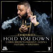 August Alsina, Chris Brown, DJ Khaled, Future, Jeremih - Hold You Down