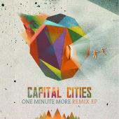 Capital Cities - One Minute More [Rad Stereo Remix]