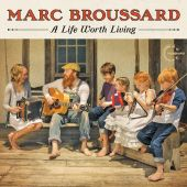 A Life Worth Living - Marc Broussard (Audio CD) UPC: 015707826525