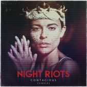 Night Riots - Contagious