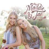 Taylor Dye, Maddie & Tae, Maddie Marlow - Girl In A Country Song