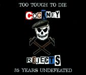 Too Tough To Die: 35 Years Undefeated