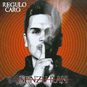 Regulo Caro - Soltero Disponible