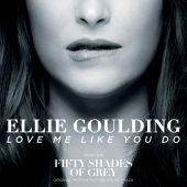"Ellie Goulding - Love Me Like You Do [From ""Fifty Shades of Grey""]"