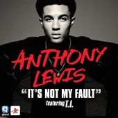 Anthony Lewis, T.I. - It's Not My Fault