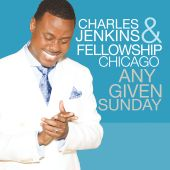 Byron Cage, Charles Jenkins & Fellowship Chicago - Just to Know Him