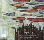 All Spring: Chamber Music of Emily Doolittle