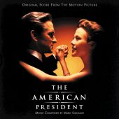 The  American President [Original Motion Picture Soundtrack]