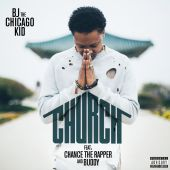 BJ the Chicago Kid - Church