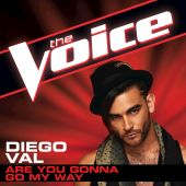 Are You Gonna Go My Way [The Voice Performance]