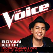 Bryan Keith - (Everything I Do) I Do It for You