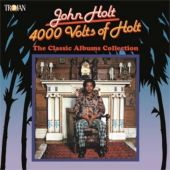 4000 Volts of Holt: The Classic Albums Collection