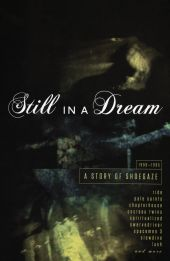 Still in a Dream: A Story…