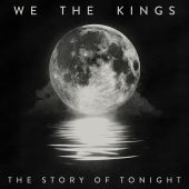 We the Kings - The Story of Tonight