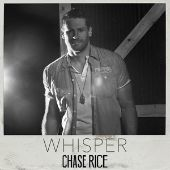 Chase Rice - Whisper