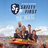Safety First - The Movie [Original Motion Picture Soundtrack]