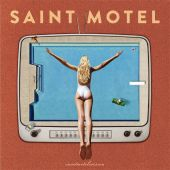 Saint Motel - Destroyer