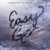 Grandtheft, Delaney Jane - Easy Go