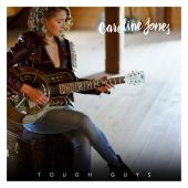 Caroline Jones - Tough Guys
