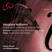 Vaughan Williams: Fantasia on a Theme by Thomas Tallis; Britten: Variations on a Theme of Frank Bridge; Elgar: Introduction and Allegro