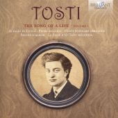 Tosti: The Song of Life, Vol. 1