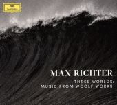 Max Richter: Three Worlds – Music from Woolf Works