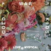 Cold War Kids - Love Is Mystical