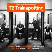 T2: Trainspotting [Original Motion Picture Soundtrack]