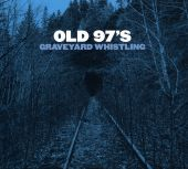 Old 97's - Good with God