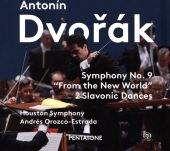 "Antonín Dvořák: Symphony No. 9 ""From the New World""; 2 Slavonic Dances"