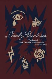Lovely Creatures: The Best of Nick Cave and the Bad Seeds, 1984-2014 [Limited Edition Super Deluxe] [w/Book]