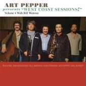 Art Pepper Presents West Coast Sessions, Vol. 4: With Bill Watrous