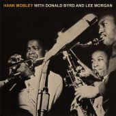 Hank Mobley with Donald Byrd and Lee Morgan