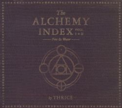 The Alchemy Index, Vols. I-II: Fire & Water