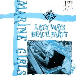 Lazy Ways/Beach Party