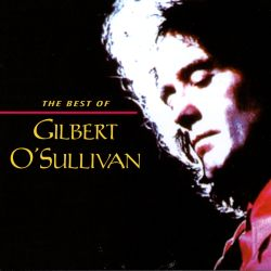 The Best of Gilbert O'Sullivan [Rhino]