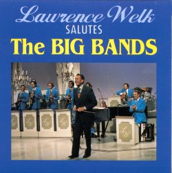 Salutes the Big Bands