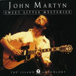 Sweet Little Mysteries: The Island Anthology - John Martyn ...