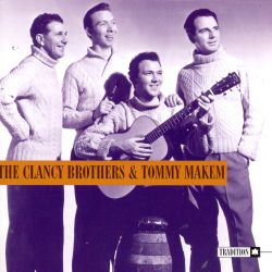 The Clancy Brothers & Tommy Makem [Tradition]