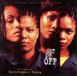 Set It Off [Original Motion Picture Score]