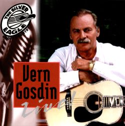 Silver Eagle Cross Country Presents Live: Vern Gosdin