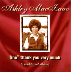 Fine Thank You Very Much - Ashley MacIsaac   Songs, Reviews, Credits, Awards   AllMusic