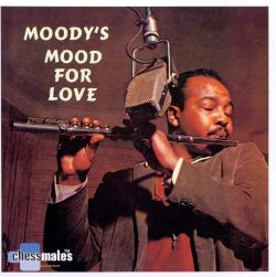 Moody's Mood for Love