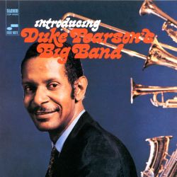 Introducing Duke Pearson's Big Band