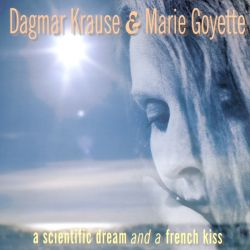 A Scientific Dream and a French Kiss