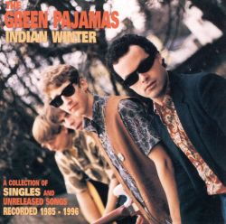 Indian Winter: A Collection of Singles and Unreleased Songs Recorded 1985-1996