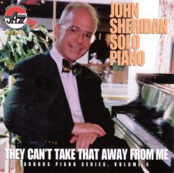 They Can't Take That Away from Me: Arbors Piano, Vol. 5
