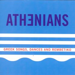 Greek Songs Dances and Rembetiko